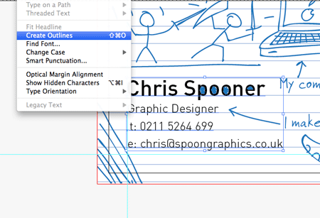 Create a fun print ready doodled business card design select all your text elements then go to type create outlines just like the expand appearance menu converted strokes to shapes create outlines converts colourmoves