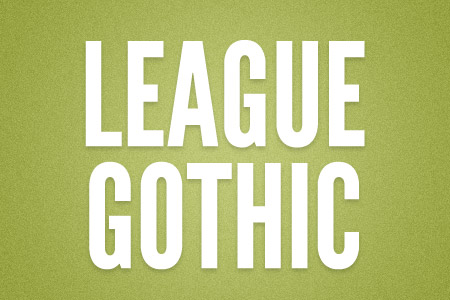 Download the League Gothic font