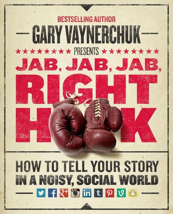 Jab Jab Jab Right Hook book cover