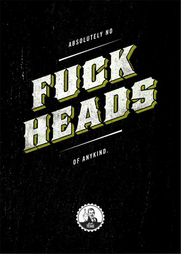 No Fuck Heads by Ben Bologna