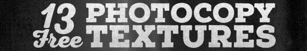 13 Free High Resolution Grungy Photocopy Textures