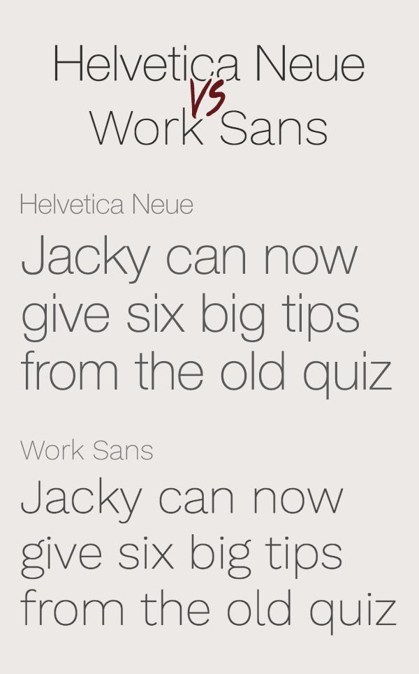 Helvetica Neue vs Work Sans Font
