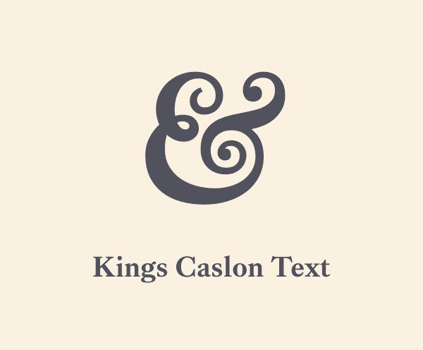 Kings Caslon