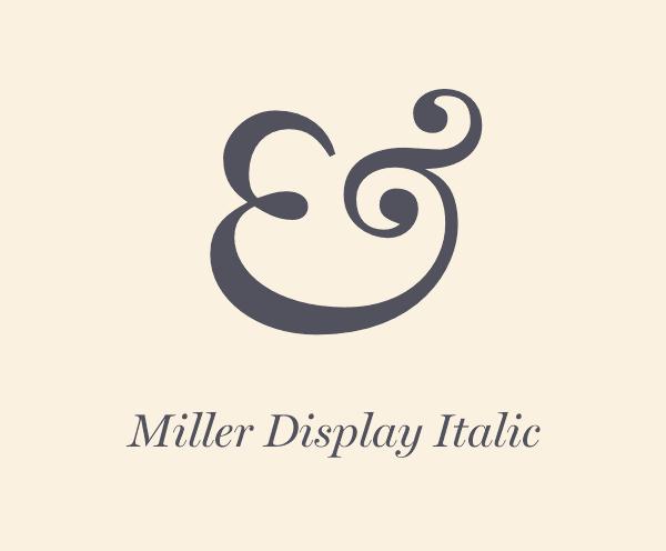 Miller Display Italic