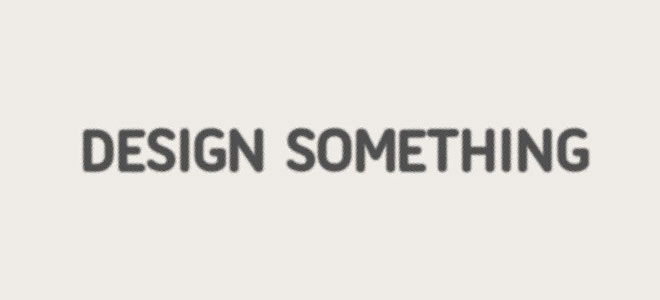 Design Something