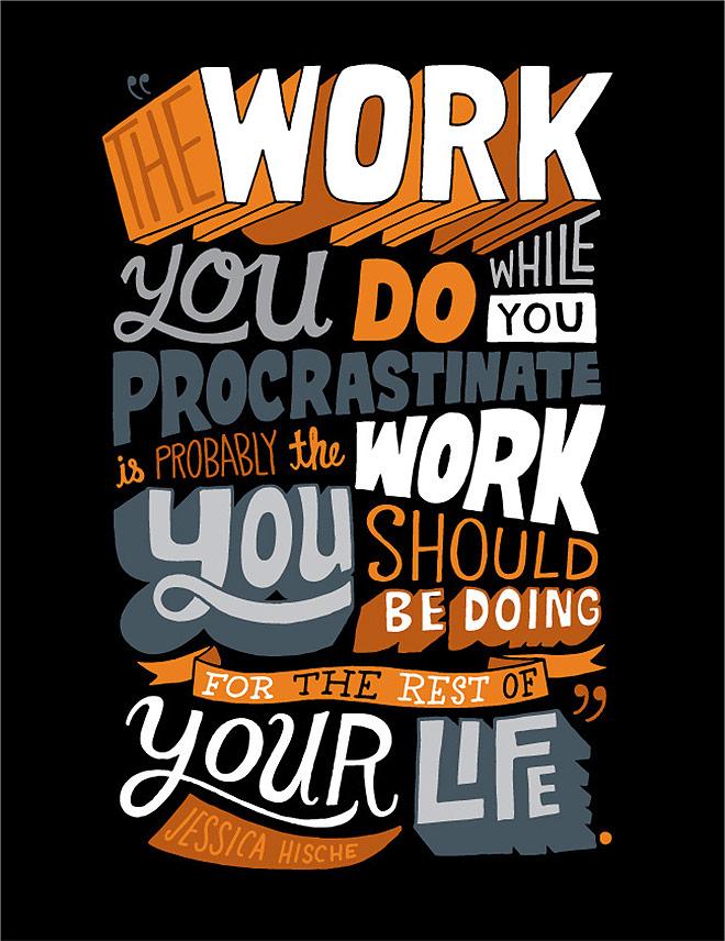 Procrastinate by Chris Piascick