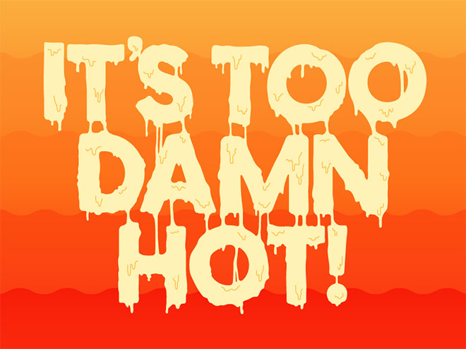 Too Damn Hot by Jacob Etter
