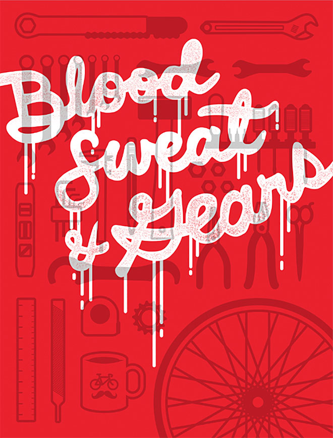 Blood Sweat and Gears by Justin W. Siddons