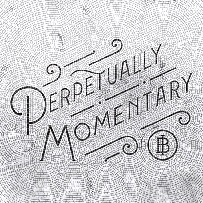 Perpetually Momentary by Sean O'Connor