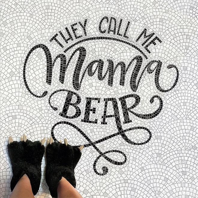 They Call Me Mama Bear by Joy Kelley