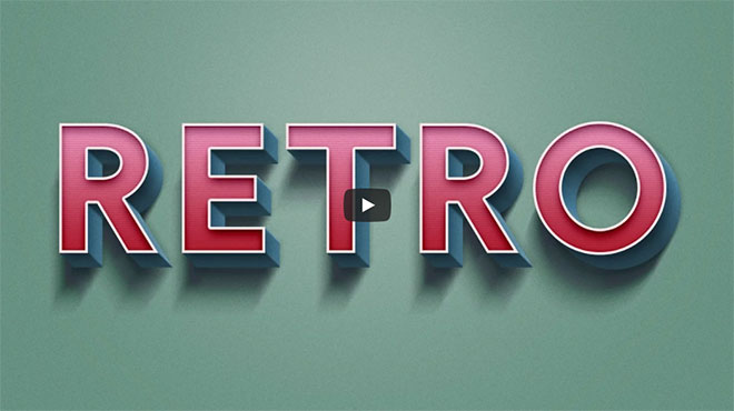 Video Tutorial: Retro Text Effect in Adobe Photoshop