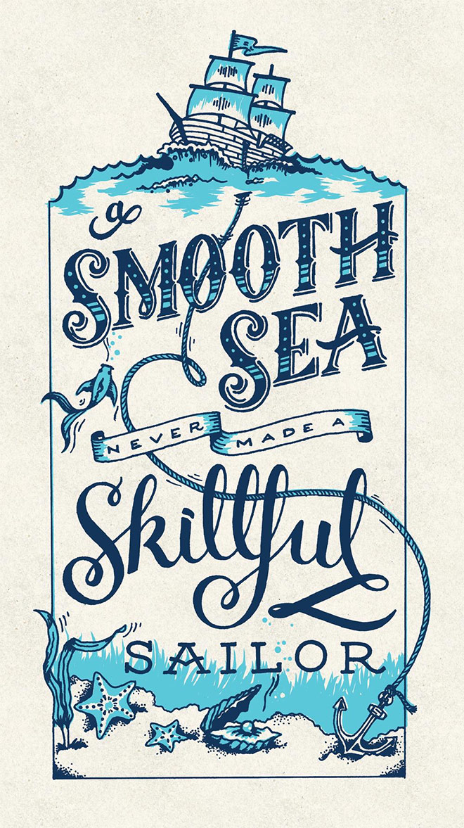 A Smooth Sea Never Made a Skillful Sailor by Amber Stanton