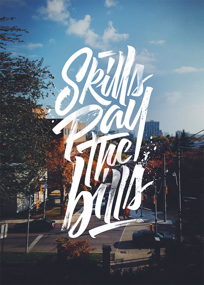 Skills Pay The Bills by Lucas Young