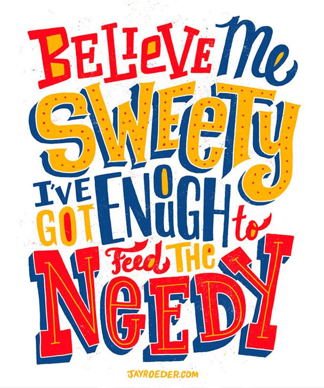 Believe Me Sweety by Jay Roeder