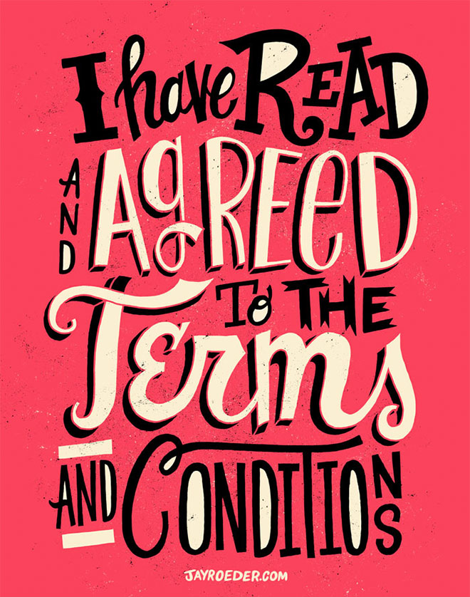 Terms & Conditions by Jay Roeder