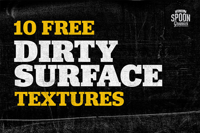Download my FREE Dirty Surface Textures
